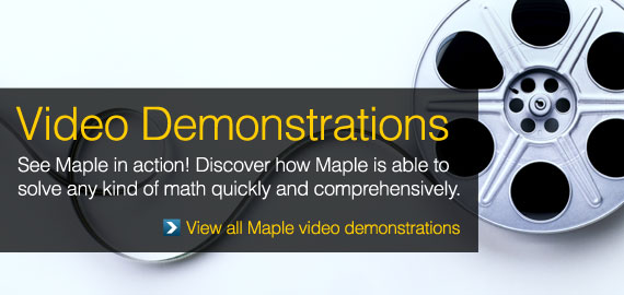 See Maple 17 in Action